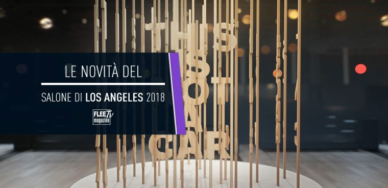 novità salone di los angeles 2018