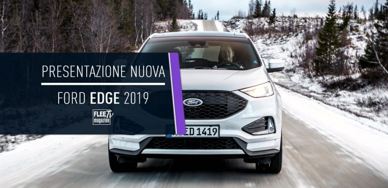 presentazione nuova Ford Edge 2019