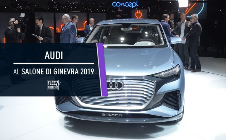 Audi al Salone di Ginevra 2019