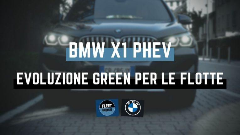 BMW X1 Phev: evoluzione green per le flotte