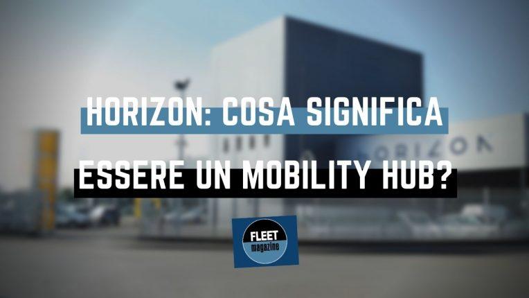 horizon-cosa-significa-essere-mobility-hub