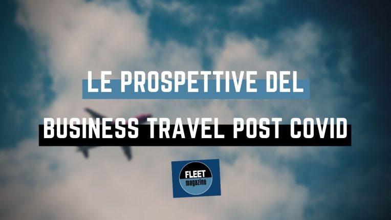 Business Travel prospettive post Covid