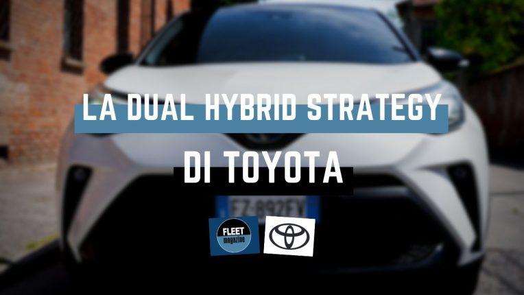 Toyota Dual Hybrid Strategy