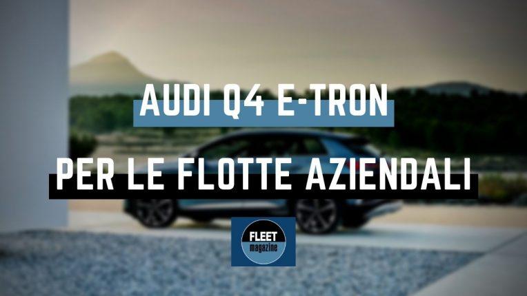 Audi Q4 e-tron flotte aziendali