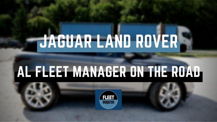 Jaguar Land Rover Fleet Manager on the Road 2021