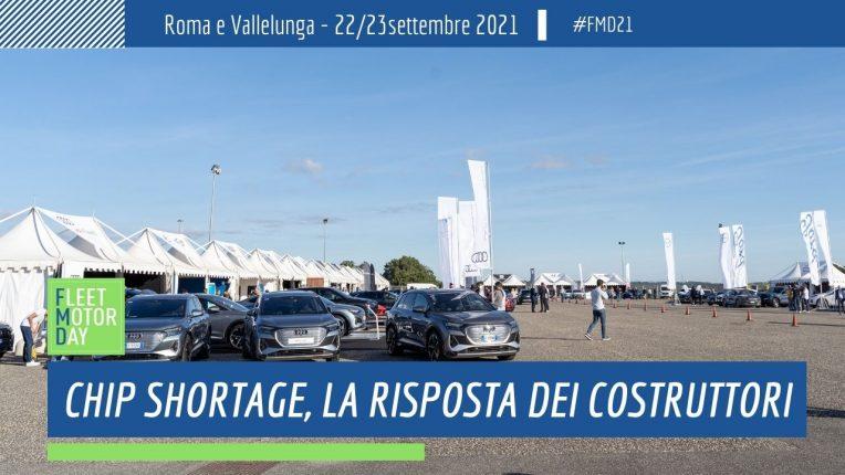 Chip Shortage opinione Case auto Fleet Motor Day 2021