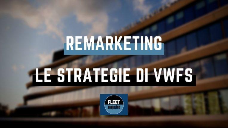 Strategie Remarketing Volkswagen Financial Services
